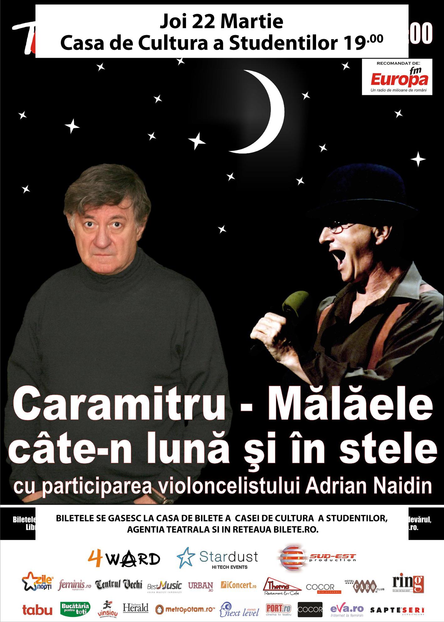 """Spectacolul """"Caramitru – Mălăele, câte-n lună și în stele"""" - 22 martie - Cluj-Napoca"""