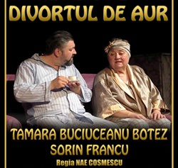 """Piesa de teatru """"Divorțul de aur"""" - 22 octombrie - Cluj-Napoca"""