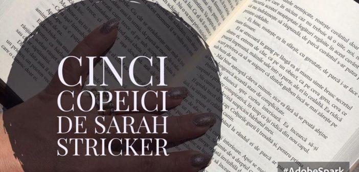 Cinci copeici de Sarah Stricker – recomandare lectură