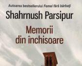 Memorii din închisoare de Shahrnush Parsipur recomandare lectură