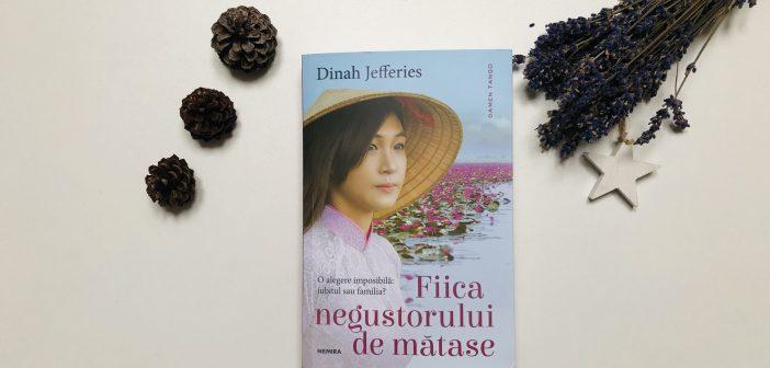 Fiica negustorului de mătase de Dinah Jefferies
