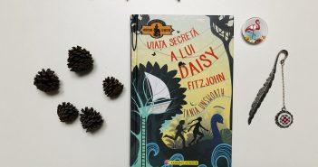 Viața secretă a lui Daisy Fitzjohn de Tania Unsworth