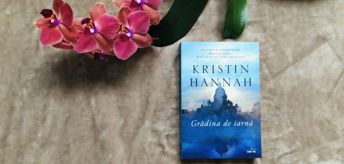 Grădina de iarnă de Kristin Hannah