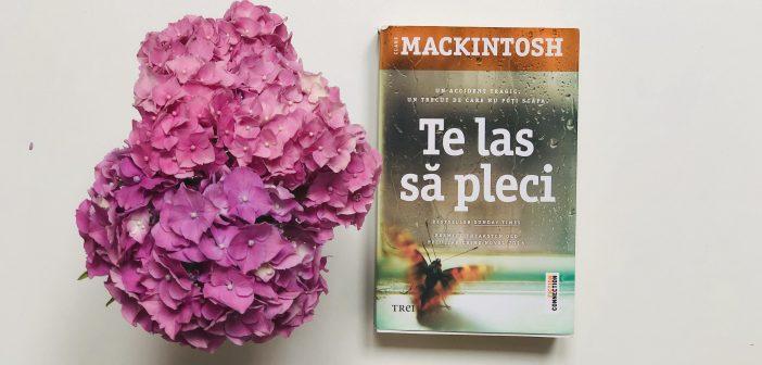 Te las să pleci de Clare Mackintosh