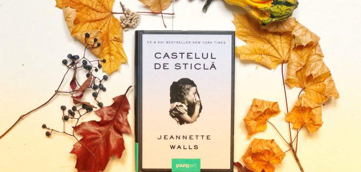 Castelul de sticlă de Jeannette Walls