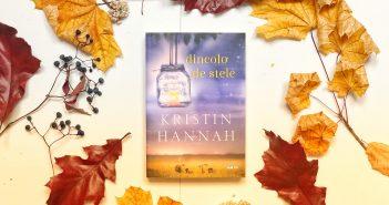 Dincolo de stele de Kristin Hannah
