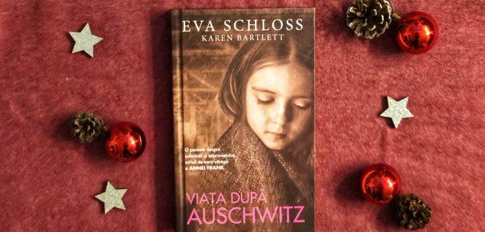 Viața după Auschwitz de Eva Schloss