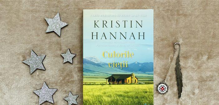 Culorile vieții de Kristin Hannah recomandare lectură