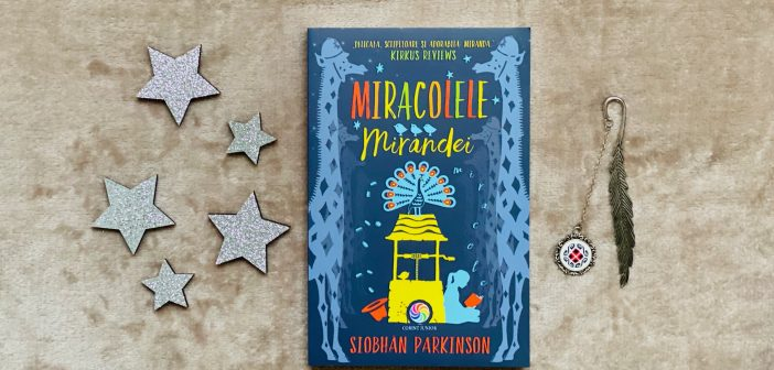 Miracolele Mirandei de Siobhán Parkinson